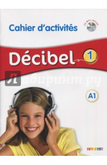 Decibel 1. A1. Cahier d'activites (+CD) trait d union level 2 cahier de lecture ecriture french edition