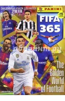 Альбом FIFA 365 -2018 15 наклеек в комплекте детские наклейки монстер хай monster high альбом наклеек