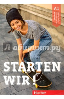 Starten wir! A1 Kursbuch starten wir a1 medienpaket