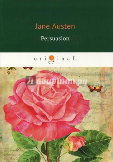 Persuasion = Доводы рассудка, Austen J.