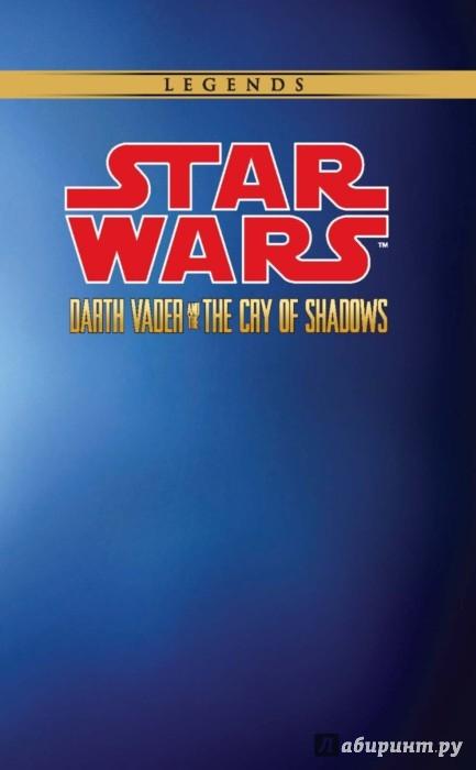 Иллюстрация 1 из 10 для Звёздные Войны. Дарт Вейдер и плач теней - Тим Сиделл | Лабиринт - книги. Источник: Лабиринт