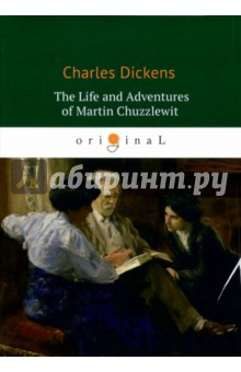 The Life and Adventures of Martin Chuzzlewit wild life or adventures on the frontier a tale of the early days of the texas republic