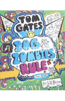 Tom Gates: Dogzombies Rule (for Now...) the gates of evangeline
