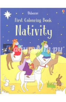 First Colouring Book: Nativity the usborne fantastic colouring and sticker book