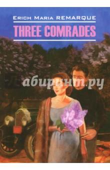Three Comrades три товарища 2016 12 09t19 00