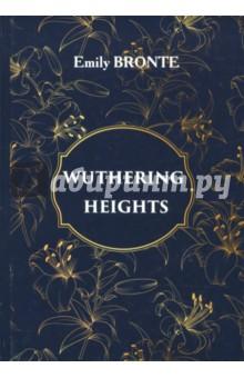 Wuthering Heights bronte e wuthering heights грозовой перевал роман на англ яз
