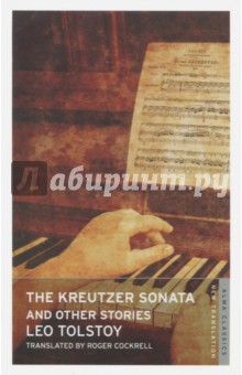 The Kreutzer Sonata and Other Stories clarke s the ladies of grace adieu and other stories
