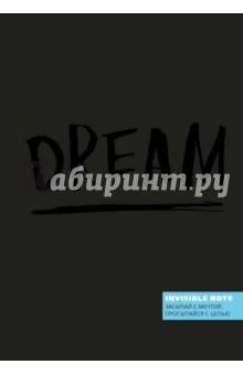 Блокнот Invisible note. DREAM. Засыпай с мечтой, просыпайся с целью, А5, нелинованный orange note творческий блокнот а5