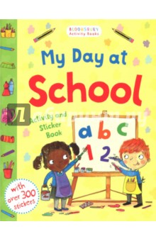 My Day at School. Activity and Sticker Book my first dinosaur sticker activity book