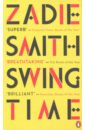 Swing Time (Booker'17 Longlist), Smith Zadie