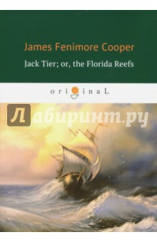 Jack Tier; or, the Florida Reefs james h the american