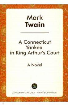 A Connecticut Yankee in King Arthur's Court серия мир приключений комплект из 25 книг