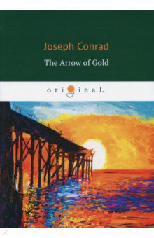 The Arrow of Gold herbert george wells the war of the worlds