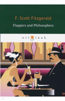 Flappers and Philosophers armstrong j fraser cavassoni n unbridaled marriage of tradition and avant garde