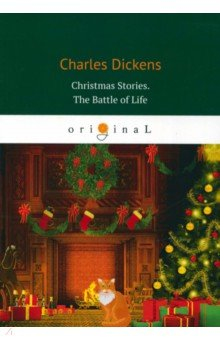 Christmas Stories. The Battle of Life