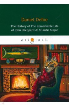The History Of The Remarkable Life of J. Sheppard & Atlantis Major