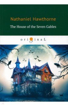 The House of the Seven Gables samuel richardson clarissa or the history of a young lady vol 8