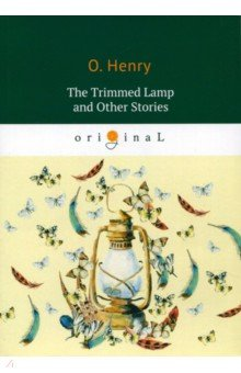 The Trimmed Lamp and Other Stories the gift of the magi and other short stories page 8
