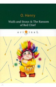 Waifs and Strays & The Ransom of Red Chief часы nixon porter nylon gold white red