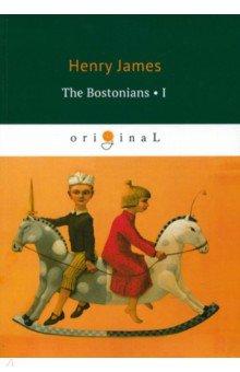 The Bostonians I the bostonians i