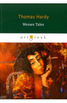 Wessex Tales seven tales of sex and death
