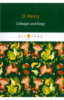 Cabbages and Kings pen o henry prize stories 2009