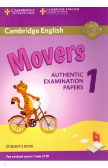 Cambridge English Movers 1 for Revised Exam from 2018 Student's Book cambridge english young learners 9 flyers student s book authentic examination papers from cambridge english language assessme