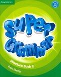 Super Minds. Super Grammar. Practice Book Level 2