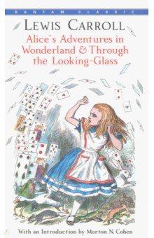 Купить Alice in Wonderland and Through the Looking Glass, Random House, Художественная литература для детей на англ.яз.