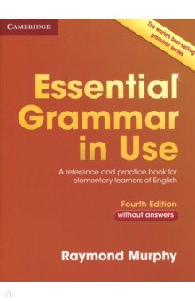 Essential Grammar in Use 4 Edition without answers basic grammar in use student s book with answers self study reference and practice for students of north american english cd rom