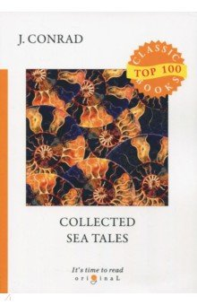 Collected Sea Tales the canterbury tales a selection