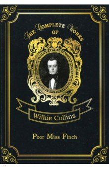 Poor Miss Finch the sea captain s wife – a true story of love race and war in the nineteenth century