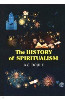 The History of the Spiritualism цена