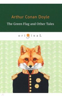 The Green Flag and Other Tales 25 best stories