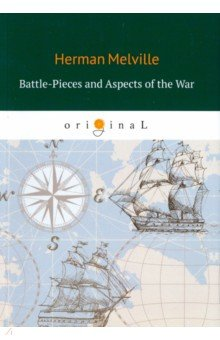 Battle-Pieces and Aspects of the War poetry of the first world war