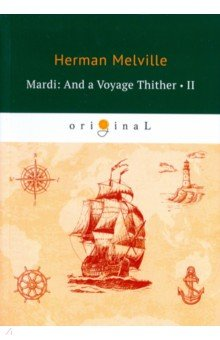 Mardi: And a Voyage Thither 2