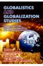Grinin Leonid E., Ilyin Ilya V., Herrmann Peter Globalistics and Globalization Studies: Global Evolution, Historical Globalistics and Globalization цена