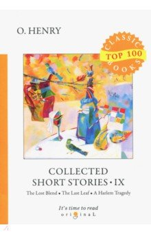 Collected Short Stories IX. O. Henry. ISBN