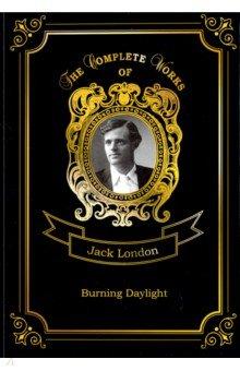 Burning Daylight. London Jack. ISBN: 978-5-521-08151-6