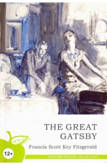 The Great Gatsby, Fitzgerald Francis Scott, ISBN 9785437412343, Норматика , 978-5-4374-1234-3, 978-5-437-41234-3, 978-5-43-741234-3 - купить со скидкой