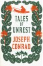 Tales of Unrest, Conrad Joseph