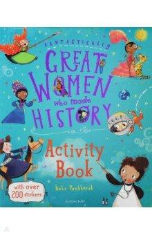 Купить Fantastically Great Women Who Made History, Bloomsbury, Книги для детского досуга на английском языке