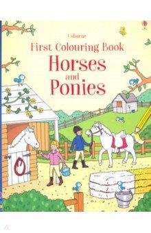 Купить First Colouring Book. Horses and Ponies, Usborne, Книги для детского досуга на английском языке