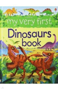 Купить My Very First Dinosaurs Book, Usborne, Первые книги малыша на английском языке