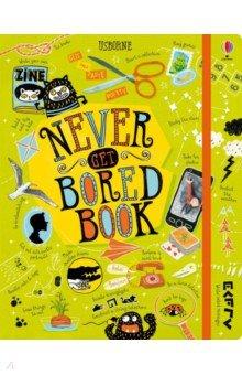 Купить Never Get Bored Book, Usborne, Художественная литература для детей на англ.яз.