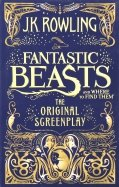 Fantastic Beasts & Where to Find Them. The Original Screenplay
