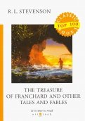 The Treasure of Franchard and Other Tales and Fables