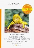 Celebrated Jumping Frog of Calaveras County and Other Tales