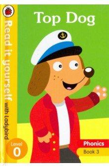 Купить Phonics 3: Top Dog (HB), Ladybird, Художественная литература для детей на англ.яз.
