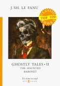 Ghostly Tales 2. The Haunted Baronet